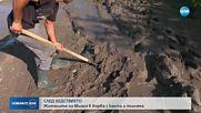 СЛЕД БЕДСТВИЕТО: Жителите на Мизия в борба с калта и тинята