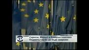 Меркел, Камерън и Саркози поискаха бюджетът на ЕС да бъде замразен