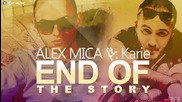 •2013• Alex Mica & Karie - End Of The Story