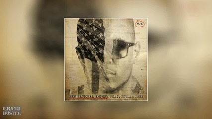 T.i. Feat. Sklyar Grey - New National Anthem [official Audio]