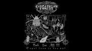 Carpathian Forest - Start Up the Incinerator