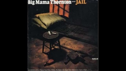 Big Mama Thornton - Going Fishing
