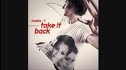 Toddla T feat. Shola Ama & J2k Take it back Hq with lyrics