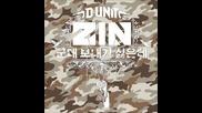 Zin ( D - Unit) - Don't Want You To Enlist (solo single)