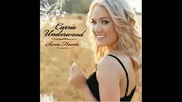 Carrie Underwood - Whenever You...[bg Prevod]