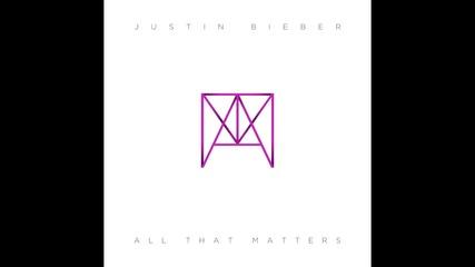 Н O В А !! Justin Bieber - All That Matters