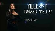 (2013) Anda Allexa - Raised Me Up