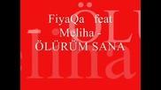 Fiyaqa feat Meliha - olurym sana