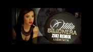 Otilia - Bilionera / Dj Ziki Remix