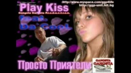Play Kiss Feat. Dacool - Просто Приятели.3gp