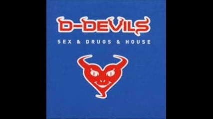 D - Devils - Sex & Drugs & House