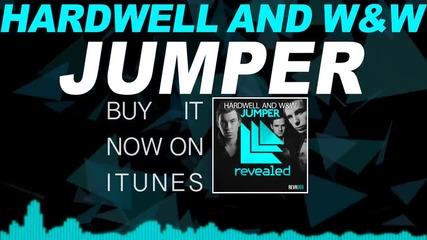 Hardwell & W&w - Jumper (original Mix)