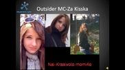 Outsider Mc - Za Kisska
