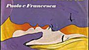 Paolo e Francesca - 18 anni 1976(erotic pop)