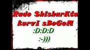 Rado Shisharkata - Kurvi Sbogom