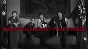 * Превод * 5 Seconds Of Summer - Wrapped Around Your Finger