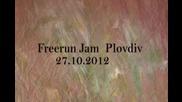 Freerun jam Plovdiv 27.10.2012