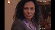 Ask ve ceza ( Любов и наказание ) - 5 епизод / 8 част + бг суб