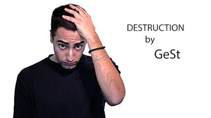 GeSt - Destruction [Official 2HD Picture]