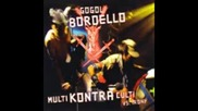 Gogol Bordello - A Poking
