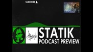 [hard Dance] Statik Podcast Preview [monstercat Promo]