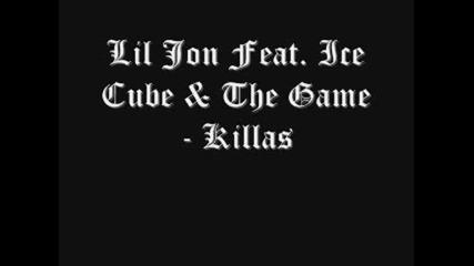 Lil Jon feat. Ice Cube & The Game - Killas