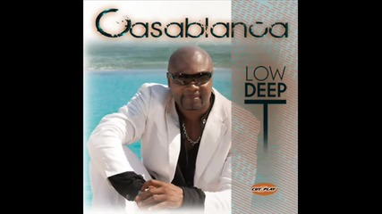 Low Deep T - Casablanca (bassboosted)