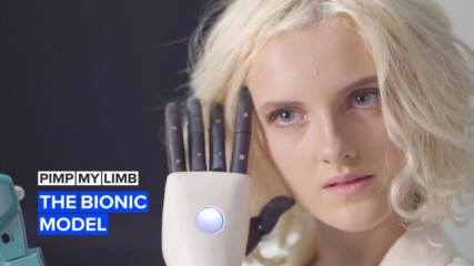 Pimp my limb: Tilly the bionic model