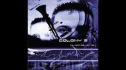 Colony 5 - Be My Slave