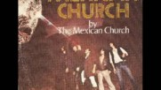 Mexican Church-mexican Church- 1978 Psychedelic Disco