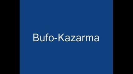 Bufo - Казарма