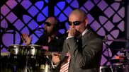 Live Pitbull - I Know You Want Me ( Calle Ocho ) ( Jimmy Kimmel Live ) ( Високо Качество )