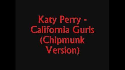 Katy Perry - California Girls (chipmunk Version)