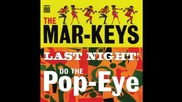 The Mar- Кeys - Last Night