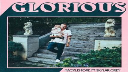 Macklemore Feat Skylar Grey - Glorious