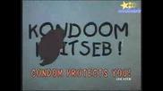 Смях - 100% Защитени! (реклама на презервативи)