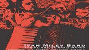Ivan Milev - Band