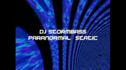 Dj Stormbass - Paranormal Static