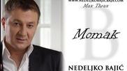 Nedeljko Bajic Baja - 2014 - Momak (hq) (bg sub)