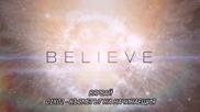 Вярвай / Believe (2014) Епизод 02, Сезон 01 , Бг субт , цял