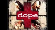 Dope - Die Motherfucker Die (instrumental)