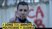 Why Algerian politicians got sensitive over a song