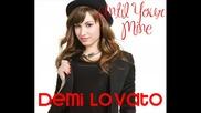Demi Lovato - Until Your Mine Деми Ловато - Докато си мой (бг превод)