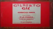 Gilberto Gil- E La Poeira -versao Especial 1983