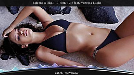 Falcons & Ekali - I Won't Lie feat. Vanessa Elisha