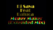 Dj Sava Feat Raluca - Money Maker (extended Mix)[full Hq][hd] - Technodjz -