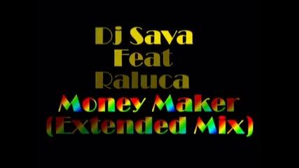Dj Sava Feat Raluca - Money Maker (extended Mix)[full Hq][hd] - Technodjz -