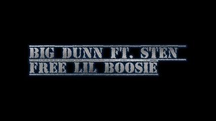 Big Dunn ft. Sten - Free Lil Boosie