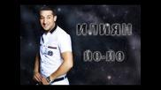 N E W* Илиян - Йо йо / [ +текст ] High - Quality Iliqn - Yo yo