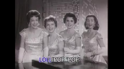 Chordettes - Lollipop